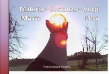 Materia, sostanze, massa e peso