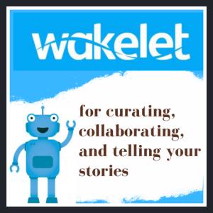 Tutorial Wakelet: aggregatore, app per raccontare, presentare e tanto altro